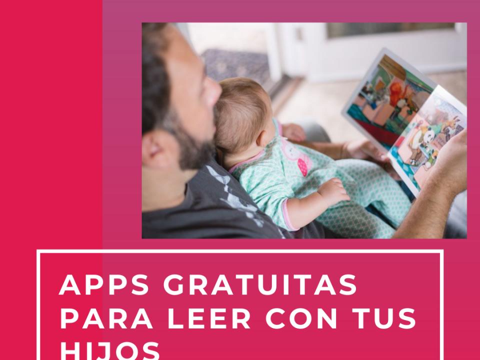 apps gratuitas para leer con tus hijos